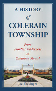 A History of Colerain Township: From Frontier Wilderness to Suburban Sprawl