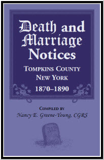 Death and Marriage Notices, Tompkins County, New York, 1870-1890