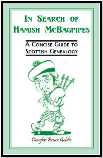 In Search of Hamish McBagpipes: A Concise Guide to Scottish Genealogy