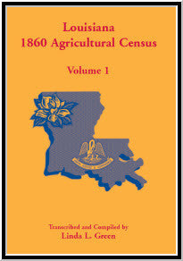 Louisiana 1860 Agricultural Census, Volume 1