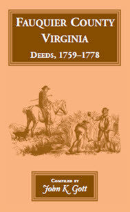 Fauquier County, Virginia, Deeds, 1759-1778