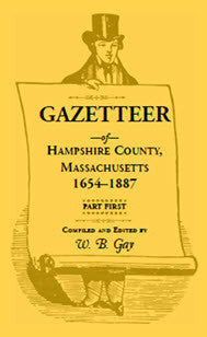 Gazetteer of Hampshire County, Massachusetts, 1654-1887