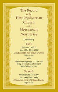 The Record, First Presbyterian Church of Morristown, New Jersey Volumes I-V