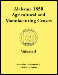 Alabama 1850 Agricultural and Manufacturing Census, Volume 3