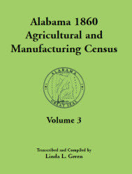 Alabama 1860 Agricultural and Manufacturing Census, Volume 3