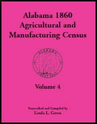 Alabama 1860 Agricultural and Manufacturing Census, Volume 4