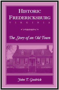 Historic Fredericksburg - The Story of an Old Town