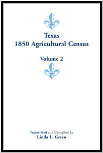 Texas 1850 Agricultural Census, Volume 2