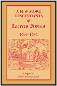 A Few More Descendants of Lewis Jones, 1603-1684