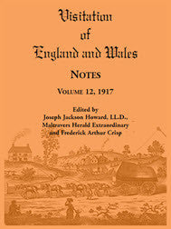 Visitation of England and Wales Notes: Volume 12, 1917
