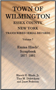 Town of Wilmington, Essex County, New York, Transcribed Serial Records, Volume 7: Emma Hinds' Scrapbook, 1877-1881