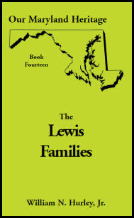 Our Maryland Heritage, Book 14: The Lewis Families