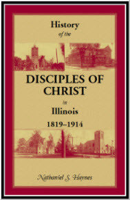 History of the Disciples of Christ in Illinois, 1819-1914