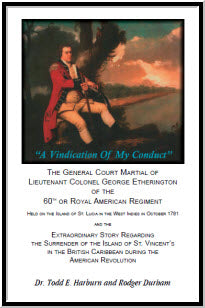 A Vindication of My Conduct: The Court Martial Trial of Lieutenant Colonel George Etherington