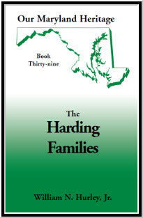 Our Maryland Heritage, Book 39: The Harding Families