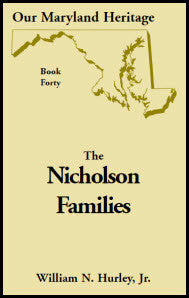 Our Maryland Heritage, Book 40: The Nicholson Families