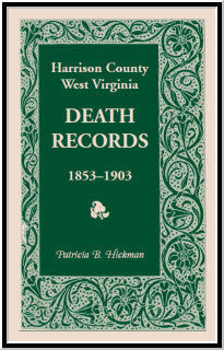 Harrison County, West Virginia, Death Records, 1853-1903