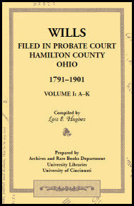 Wills Filed in Probate Court, Hamilton County, Ohio, 1791-1901