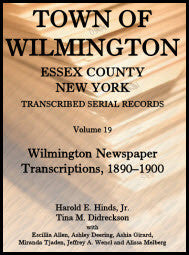 Town of Wilmington, Essex County, New York, Transcribed Serial Records: Volume 19. Wilmington Newspaper Transcriptions, 1890-1900