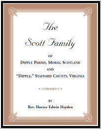 The Scott Family of Dipple Parish, Moray, Scotland and