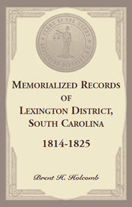 Memorialized Records of Lexington District, South Carolina, 1814-1825