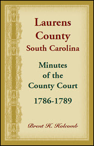 Laurens County, South Carolina, Minutes of the County Court, 1786-1789