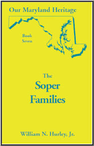 Our Maryland Heritage, Book 7: The Soper Family