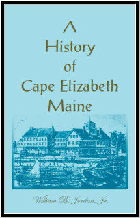 A History of Cape Elizabeth, Maine