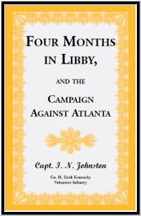 Four Months in Libby, and the Campaign Against Atlanta