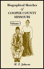 Biographical Sketches of Cooper County, Missouri