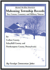 Beyond the Blue Mountain: Mahoning Township, Carbon County, Pennsylvania