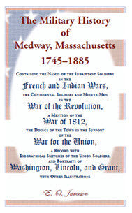 The Military History of Medway, Massachusetts