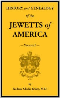 History and Genealogy of the Jewetts of America