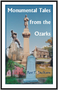 Monumental Tales from the Ozarks