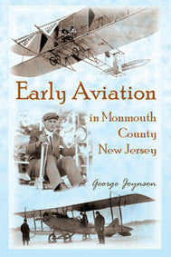 Early Aviation in Monmouth County, New Jersey