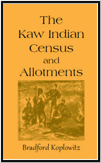 The Kaw Indian Census and Allotments