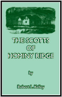 The Scotts of Hominy Ridge