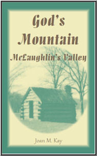 God's Mountain, McLaughlin's Valley