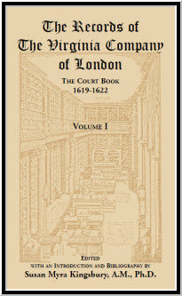 The Records of the Virginia Company of London: The Court Book, 1619-1622, Volume I