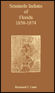 Seminole Indians of Florida: 1850-1874