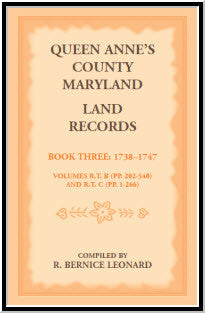 Queen Anne's County, Maryland Land Records. Book 3: 1738-1747