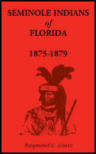 Seminole Indians of Florida: 1875-1879