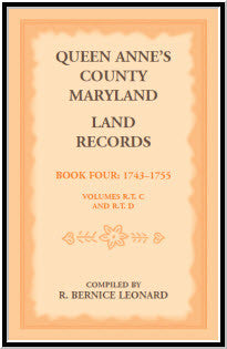 Queen Anne's County, Maryland Land Records. Book 4: 1743-1755
