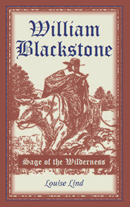William Blackstone: Sage of the Wilderness