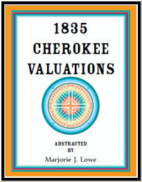 1835 Cherokee Valuations