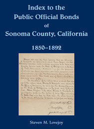 Index to the Public Official Bonds of Sonoma County, California, 1850-1892