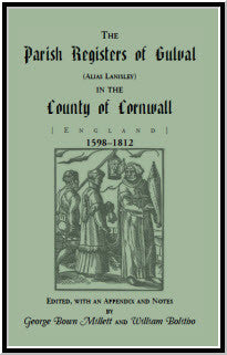 The Parish Registers of Gulval (Alias Lanisley) in the County of Cornwall [England], 1598-1812