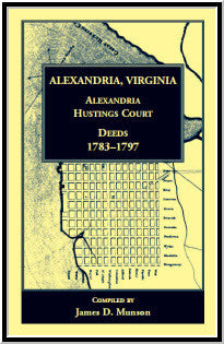 Alexandria, Virginia, Alexandria Hustings Court Deeds, 1783-1797