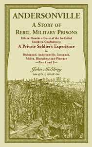 Andersonville: A Story of Rebel Military Prisons Part 1 and 2