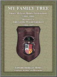 My Family Tree: Grace McLean Moses, Genealogist (1908-1996), Descendant of John Lewis, Welsh Emigrant (1592-1657)
